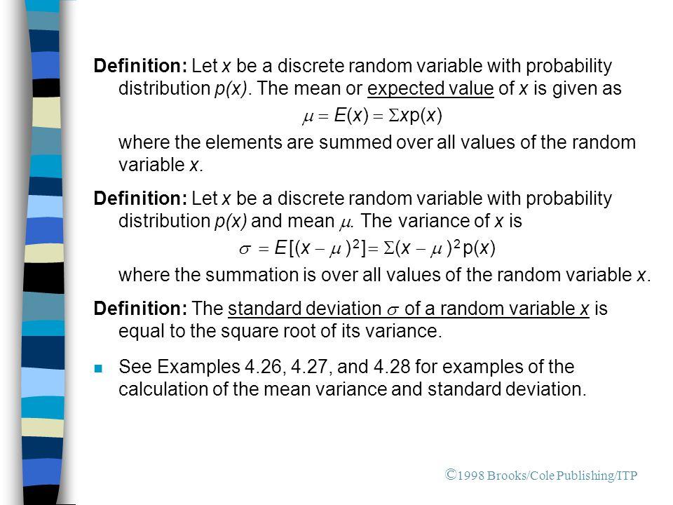 s = E [(x - m ) 2 ] = S(x - m ) 2 p(x)